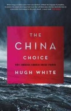 China Choice - Why America Should Share Power