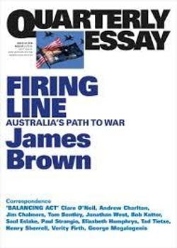 Quarterly Essay 62 - James Brown on Going to War