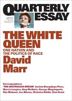 Quarterly Essay 65 - The White Queen: One Nation and the Politics of Race