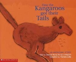 Aboriginal Story: How the Kangaroos Got Their Tails