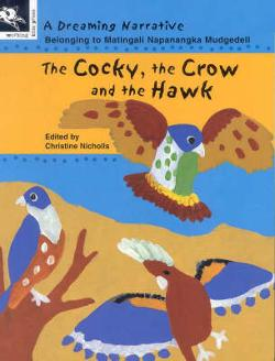 Cocky, the Crow and the Hawk