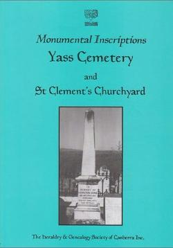 Monumental Inscriptions: Yass Cemetery & St Clements Churchyard