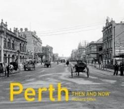 Perth: Then and Now