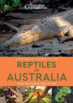 Naturalist's Guide to the Reptiles of Australia