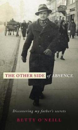 Other Side of Absence: Discovering My Father's Secrets