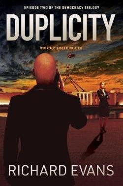 Duplicity - Who really runs the country? Book 2 - Democracy Trilogy
