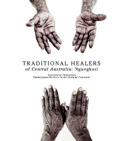 Traditional Healers of Central Australia - Ngangkari