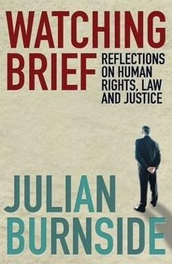 Watching Brief - Reflections on Human Rights, Law and Justice