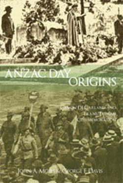 Anzac Day Origins - Canon DJ Garland and Trans-Tasman Commemoration