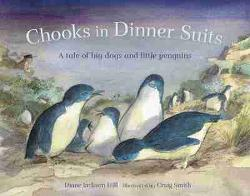 Chooks in Dinner Suits - An Oddball Tale of Big Dogs and Little Penguins