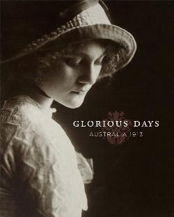 Glorious Days - Australia 1913