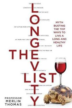 Longevity List - Myth busting the top ways to live a long and healthy life