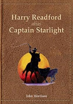 Harry Readford alias Captain Starlight