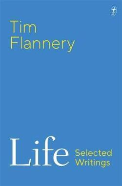 Life: Selected Writings