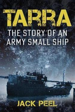Tarra - The story of an Army small ship