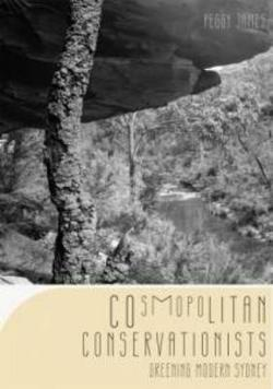 Cosmopolitan Conservationists - Greening Modern Sydney 1910- 1960.  Greening Modern Sydney