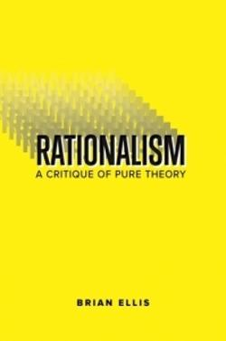 Rationalism: A Critique of Pure Theory