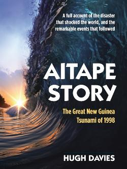 Aitape Story - The Great New Guinea Tsunami of 1998