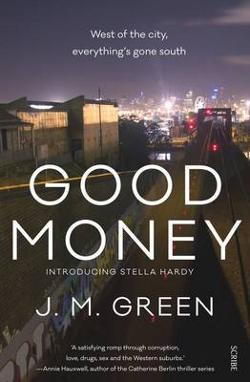 Good Money - Stella Hardy #1