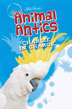 Animal Antics: Charlie in Charge