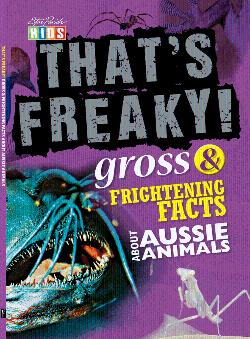 That's Freaky! Gross & Frightening Facts About Aussie Animals