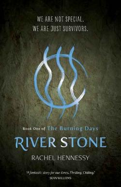 River Stone - Book 1 of Burning Days