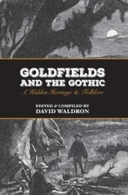 Goldfields and the Gothic
