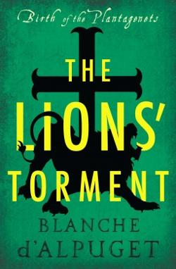 Lions' Torment - Birth of the Plantagenets #3