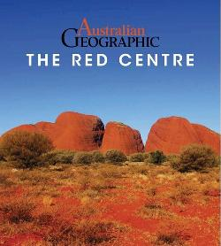 Australian Geographic Guide to the Red Centre