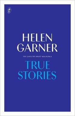 True Stories - The Collected Short Non-Fiction