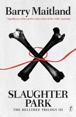 Slaughter Park - The Belltree Trilogy #3