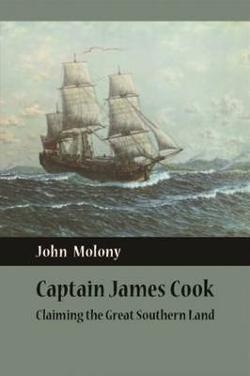 Captain James Cook - Claiming the Great South Land