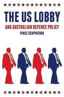 US Lobby and Australian Defence Policy