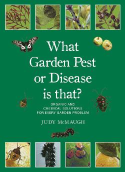 What Garden Pest or Disease is that? New Edition