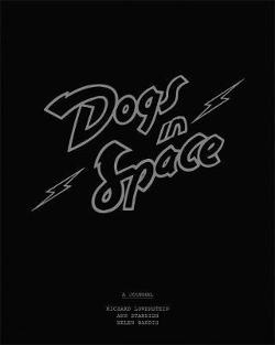 Dogs in Space: The Diaries