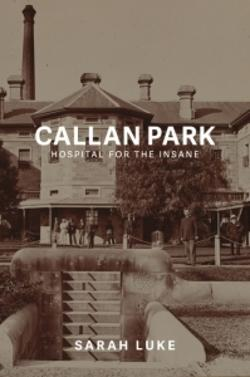 Callan Park - Hospital for the Insane