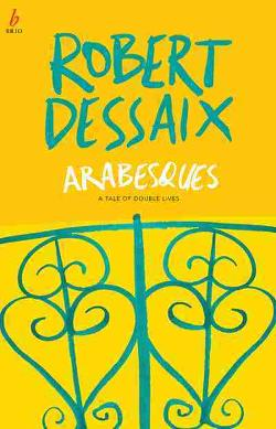 Arabesques: A Tale of Double Lives