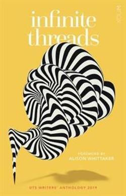 UTS Writers' Anthology 2019 - Infinite Threads