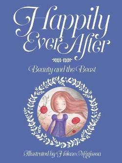 Happily Ever After: Beauty and the Beast
