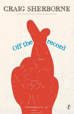 Off the Record: A Novel