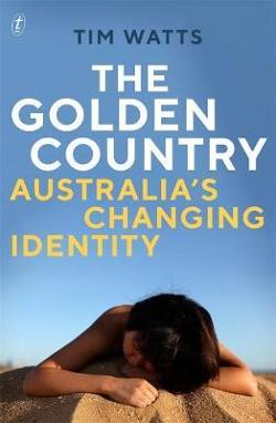 Golden Country: Australia's Changing Identity