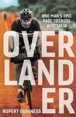 Overlander - One man's epic race to cross Australia