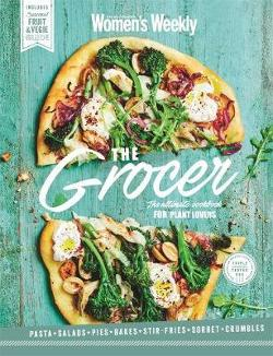 Grocer - The Ultimate Cookbook for Plant Lovers