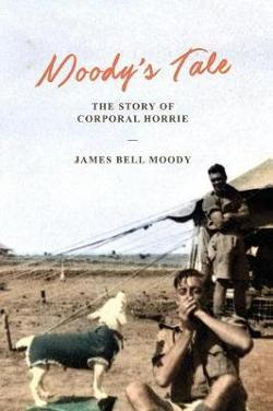 Moody's Tale - The Story of Corporal Horrie