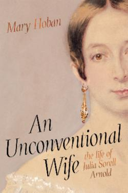 Unconventional Wife: The Life of Julia Sorell Arnold