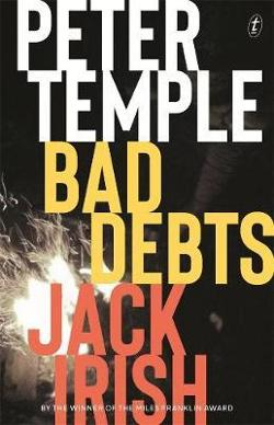 Bad Debts: Jack Irish, Book One