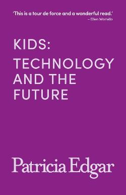 Kids: Technology and the Future