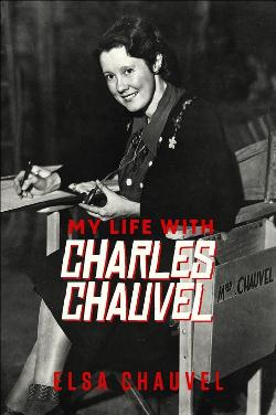 My Life with Charles Chauvel