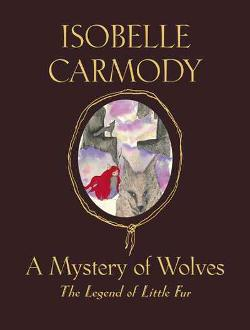 Mystery of Wolves (The Legend of Little Fur #3)