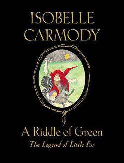 Riddle of Green (The Legend of Little Fur #4)